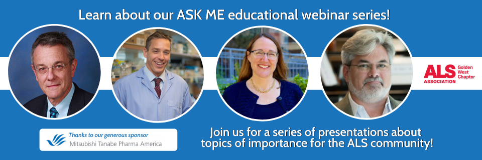 Learn more about our ASK ME educational webinar series!
